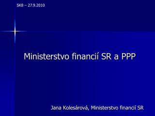 Ministerstvo financií SR a PPP