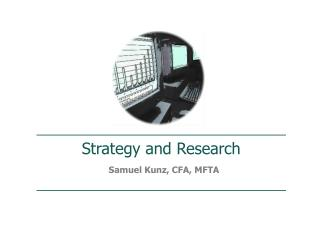 Strategy and Research