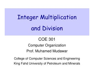 Integer Multiplication and Division