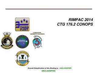 RIMPAC 2014  CTG 176.2 CONOPS