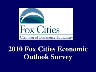 2010 Fox Cities Economic Outlook Survey