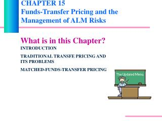 CHAPTER 15 Funds-Transfer Pricing and the Management of ALM Risks