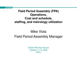 Mike Viola Field Period Assembly Manager