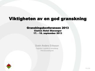 Svein Anders Eriksson Fagleder Logistikk & beredskap Petroleumstilsynet