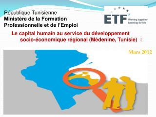 République Tunisienne  Ministère de la Formation Professionnelle et de l'Emploi