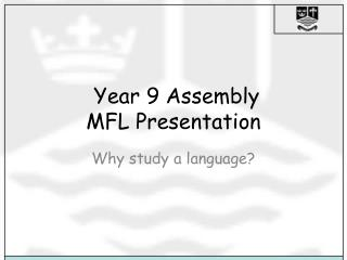 Year 9 Assembly MFL Presentation
