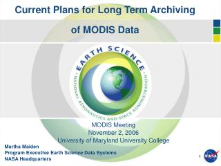 Current Plans for Long Term Archiving  of MODIS Data