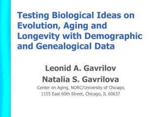 Testing Biological Ideas on Evolution, Aging and Longevity with Demographic and Genealogical Data
