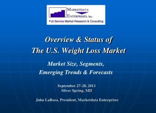 September 27-28, 2011 Silver Spring, MD  John  LaRosa , President,  Marketdata  Enterprises