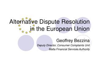 Alternative Dispute Resolution in the European Union