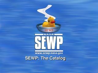SEWP: The Catalog