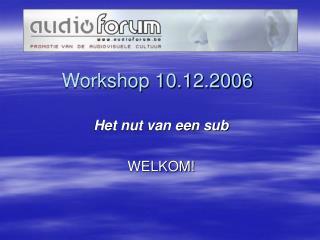Workshop 10.12.2006