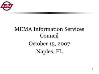 MEMA Information Services Council October 15, 2007 Naples, FL