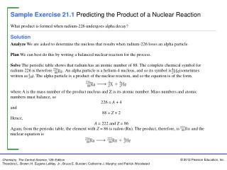 Sample Exercise 21.1 Predicting the Product of a Nuclear Reaction
