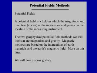Potential Fields Methods Potential Fields