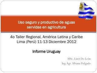 MSc. Lizet De León Ing. Agr. Silvana Delgado