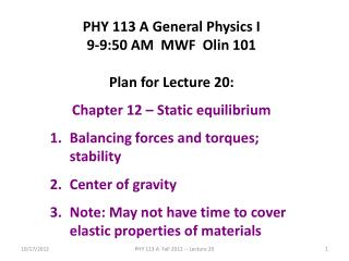 PHY 113 A General Physics I 9-9:50 AM  MWF  Olin 101 Plan for Lecture 20: