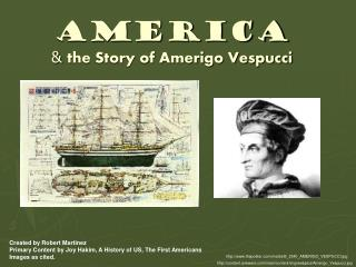 America &  the Story of Amerigo Vespucci