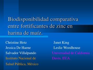 Biodisponibilidad comparativa entre fortificantes de zinc en harina de maíz.