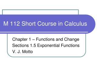 M 112 Short Course in Calculus