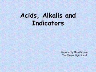Acids, Alkalis and Indicators