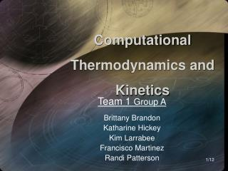 Computational  Thermodynamics and Kinetics