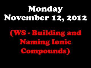 Monday November 12, 2012