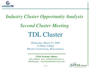TDL Cluster Wednesday, March 25, 2009 12:00am-2:00pm Wheeler Creek Grain, McLeansboro