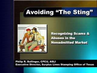 Philip R. Ballinger, CPCU, ASLI Executive Director, Surplus Lines Stamping Office of Texas
