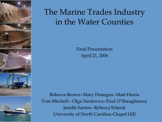 The Marine Trades Industry  in the Water Counties