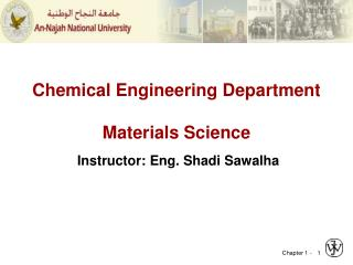 Chemical Engineering Department Materials Science