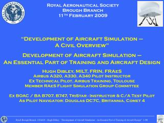 Royal Aeronautical Society Brough Branch 11 th  February 2009