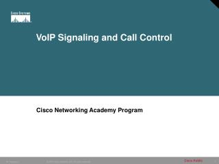 VoIP Signaling and Call Control