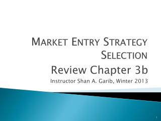 Market Entry Strategy Selection