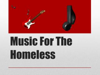 Music For The Homeless