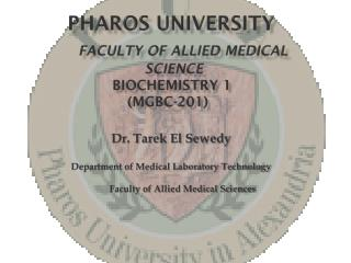 Pharos university Faculty of Allied Medical SCIENCE Biochemistry 1 ( MGBC-201 )
