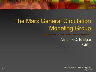 The Mars General Circulation Modeling Group