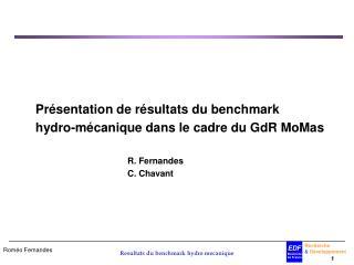 Présentation de résultats du benchmark     hydro-mécanique dans le cadre du GdR MoMas