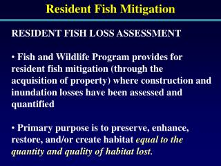Resident Fish Mitigation
