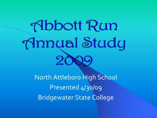 North Attleboro High School Presented 4/30/09 Bridgewater State College