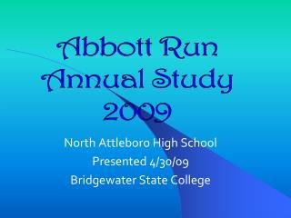 North Attleboro High School Presented 4/30/09 Bridgewater State College