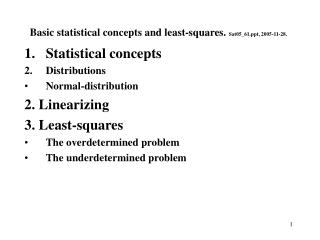 Basic statistical concepts and least-squares.  Sat05_61, 2005-11-28.