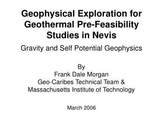Geophysical Exploration for Geothermal Pre-Feasibility Studies in Nevis