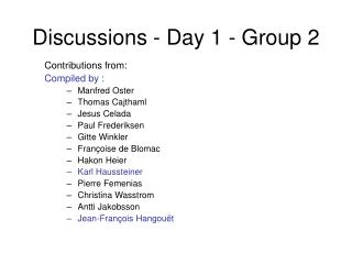 Discussions - Day 1 - Group 2