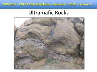 Ultramafic Rocks