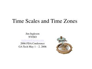 Time Scales and Time Zones