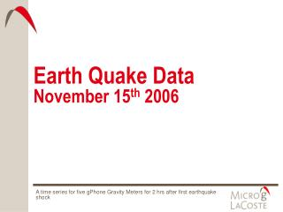 Earth Quake Data November 15 th  2006