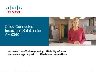 Cisco Connected Insurance Solution for AMS360