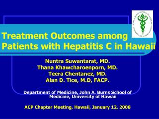 Treatment Outcomes among Patients with Hepatitis C in Hawaii