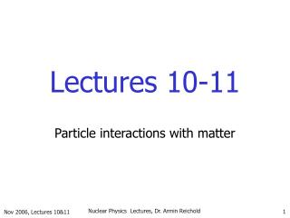 Lectures 10-11